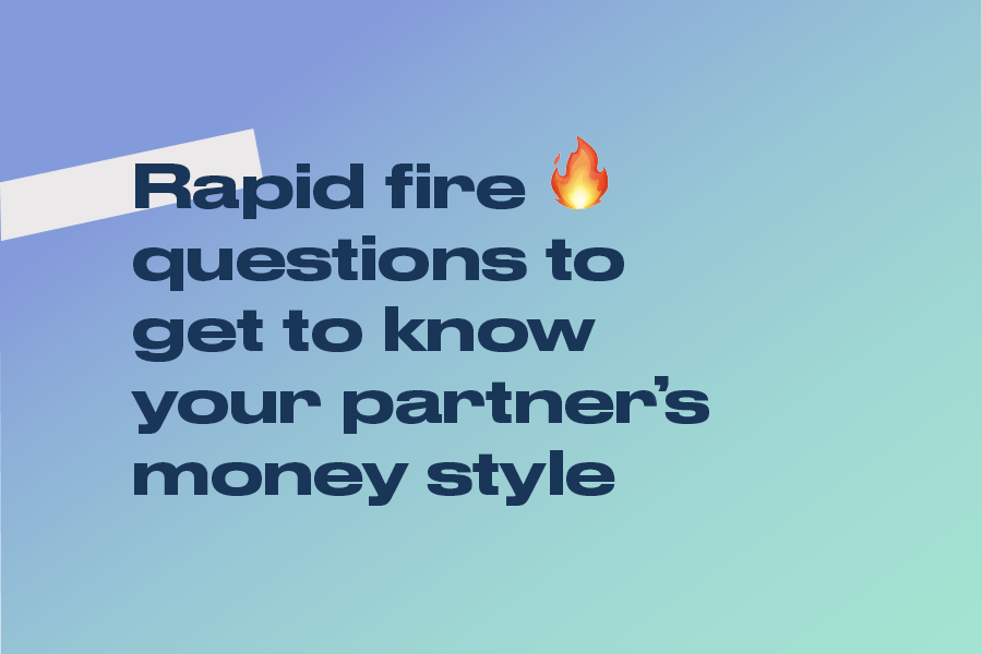 Questions to get to know your partners money style